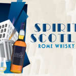 Spirit of Scotland – Rome Whisky Festival, 5/6 Marzo 2016