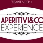 Aperitivi&Co Experience – Milano, 13-14 Marzo